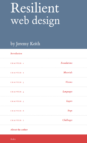 Figure 3.11. Capture d'écran du livre web Resilient Web Design de Jeremy Keith (https://resilientwebdesign.com/).
